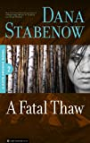 A Fatal Thaw (Kate Shugak Novels Book 2) (English Edition)