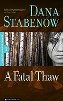 A Fatal Thaw (Kate Shugak Novels Book 2) (English Edition)