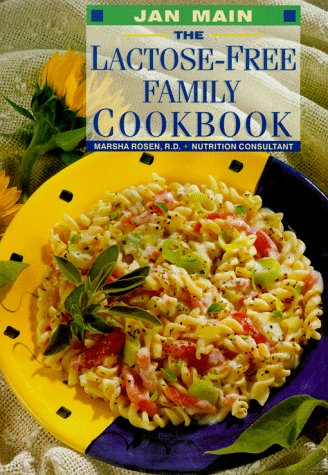 The Lactose-Free Family Cookbook