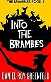 Into the Brambles: The Brambles Book 1 (Volume 1)