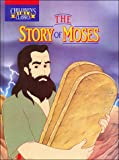The story of Moses (Children's Bible classics)