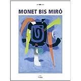 """Monet bis Mir� 2013von """"Mohn"""""""