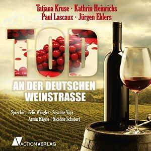 Tod an der deutschen Weinstraße Hörbuch
