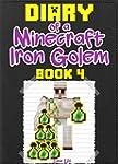 Minecraft: Diary of a Minecraft Iron...
