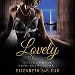Lovely: Elite Doms of Washington, Book 1 | Elizabeth SaFleur