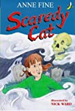 Anne Fine Scaredy Cat (Yellow Bananas)