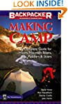 Making Camp: The Complete Guide for H...