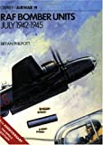 img - for RAF Bomber Units 1942-1945 (Osprey Airwar 19) book / textbook / text book