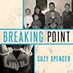 Breaking Point | Suzy Spencer