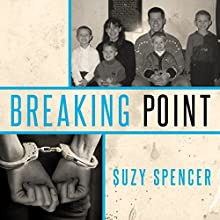 Breaking Point Audiobook by Suzy Spencer Narrated by Coleen Marlo