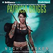 Night Broken: Mercy Thompson, Book 8 | [Patricia Briggs]