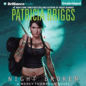 Mercy Thompson 08 - Night Broken - Patricia Briggs