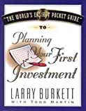 World's Easiest Pocket Guide To Planning Your First Investment (0802409938) by Burkett, Larry