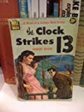 img - for The Clock Strikes Thirteen : A Morrow Mystery book / textbook / text book