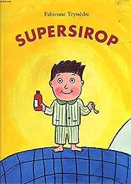 Supersirop