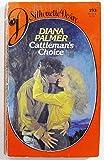 Cattleman'S Choice (037305193X) by Diana Palmer