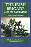 The Irish Brigade: And Its Campaigns (Irish in the Civil War)