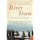 River Town: Two Years on the Yangtze (P.S.) ~ Peter Hessler