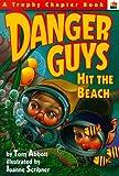 Danger Guys Hit the Beach (0064405214) by Abbott, Tony
