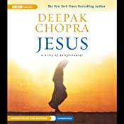 Jesus: A Story of Enlightenment | [Deepak Chopra]