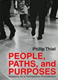 People, Paths and Purposes: Notations for a Participatory Envirotecture
