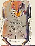 """Afficher """"L'Histoire de Monsieur Ours qui pue des pieds"""""""