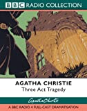 Three Act Tragedy (Radio Collection)