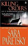 Killing Orders: A V. I. Warshawski Novels