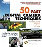 img - for 50 Fast Digital Camera Techniques (50 Fast Techniques Series) book / textbook / text book