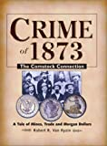 img - for Crime of 1873: The Comstock Connection book / textbook / text book