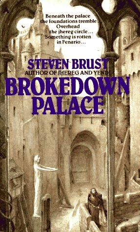 Brokedown Palace, Steven Brust
