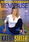 Kathy Smith - Moving Through Menopause