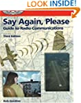 Say Again, Please: Guide to Radio Com...