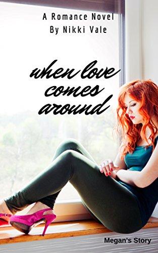 when-love-comes-around