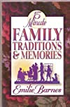 15 Minute Family Traditions & Memories
