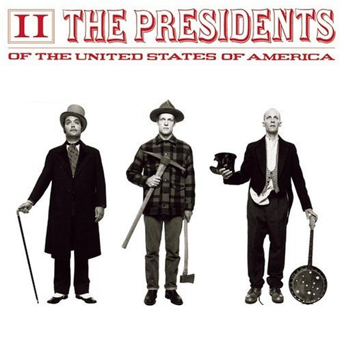 Presidents of the United States of America 2