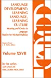 img - for Language Development: Learning Language, Learning Culture--Meaning and Choice in Language: Studies for Michael Halliday, Volume 1 (Advances in Discourse Processes) book / textbook / text book