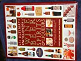 img - for Ultimate Encyclopedia of Wine Beer Spirits and Liqueurs book / textbook / text book