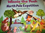 Winnie the Pooh and the North Pole Ex...