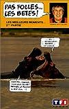echange, troc Pas Folles Les Bêtes : Les Meilleurs Moments 2ème Partie [VHS]