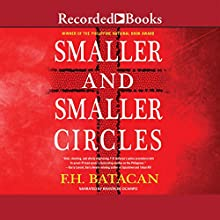 Smaller and Smaller Circles (       UNABRIDGED) by F. H. Batacan Narrated by Ramón de Ocampo