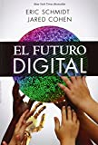 El futuro digital / The Digital Future (Spanish Edition)