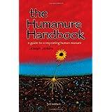 The Humanure Handbook: A Guide to Composting Human Manure, Third Edition ~ Joseph Jenkins