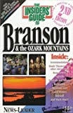 The Insiders Guide to Branson and the Ozark Mountains--2nd Edition