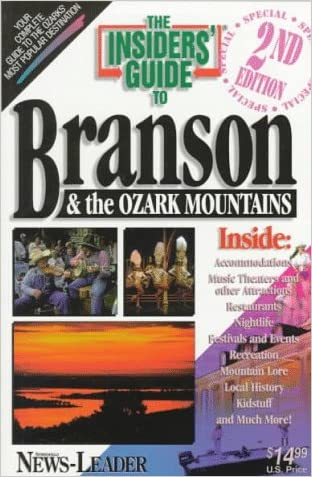 The Insiders' Guide to Branson and the Ozark Mountains--2nd Edition