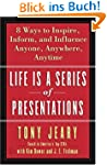 Life Is a Series of Presentations: Ei...