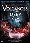 Volcanoes of the Deep Sea (IMAX Large...
