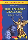 img - for Allemand, Terminale : Deutsch als pass, fichier de pr paration au baccalaur at book / textbook / text book