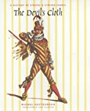 The Devil's Cloth: A History of Stripes and Striped Fabric (European Perspectives: A Series in Social Thought and Cultural Criticism)
