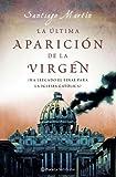 img - for La  ltima aparici n de la Virgen book / textbook / text book